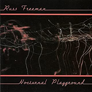 russ freeman nocturnal playground