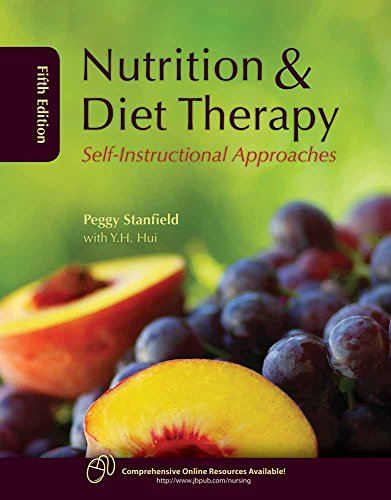 Compare Textbook Prices for Nutrition and Diet Therapy: Self-Instructional Approaches 5 Edition ISBN 9780763761370 by Stanfield, Peggy S.