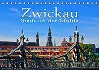 Zwickau - Stadt an der Mulde (Tischkalender 2022 DIN A5 quer): Zwischen Vogtland und Erzgebirge (Monatskalender, 14 Seiten )