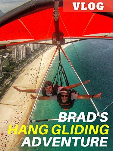 Clip: Brad's Hang Gliding Adventure Vlog