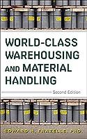 World-Class Warehousing and Material Handling