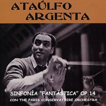 Héctor Berlioz: Sinfonía Fantástica, Op. 14
