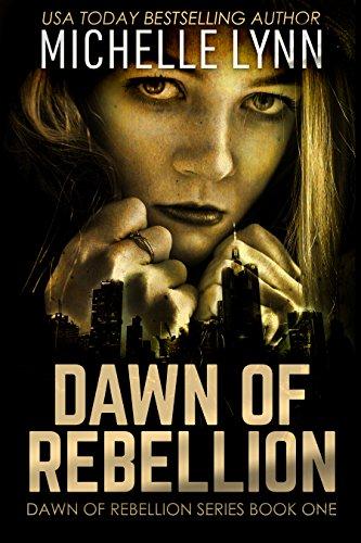 Dawn of Rebellion: A Dystopian Sci-Fi Novel (Dawn of Rebellion Series Book 1) (English Edition)