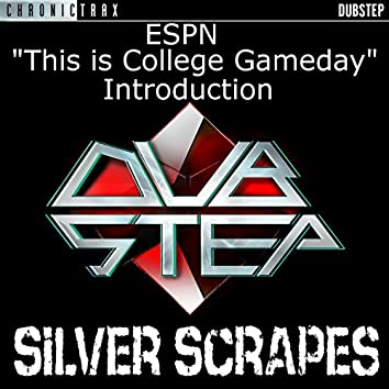 """Silver Scrapes (As Featured in the """"This is College Gameday"""" ESPN Introduction)"""
