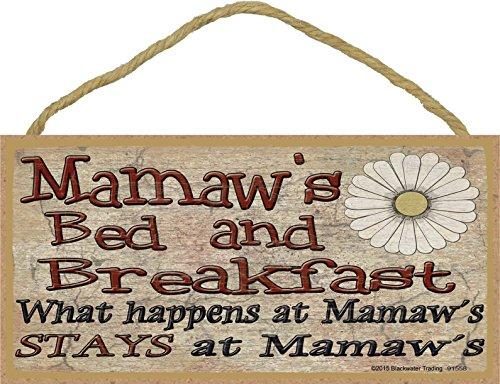 Blackwater Trading Mamaw de lit et Petit déjeuner Que Se Passe-t-il à Reste à Grand-mère Plaque en PVC 12,7 x 25,4 cm