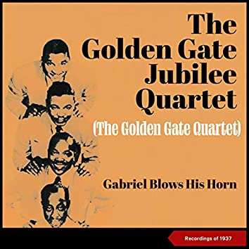 Gabriel Blows His Horn (Recordings Of 1937)
