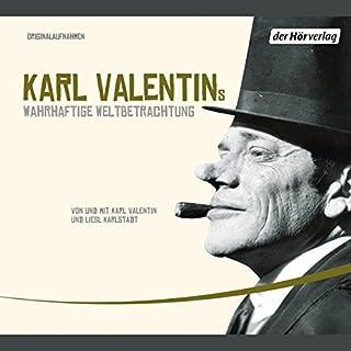 Karl Valentins wahrhaftige Weltbetrachtung (Valentin-Edition 1) Titelbild