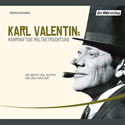 Karl Valentins wahrhaftige Weltbetrachtung Titelbild