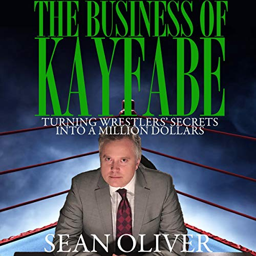 The Business of Kayfabe cover art