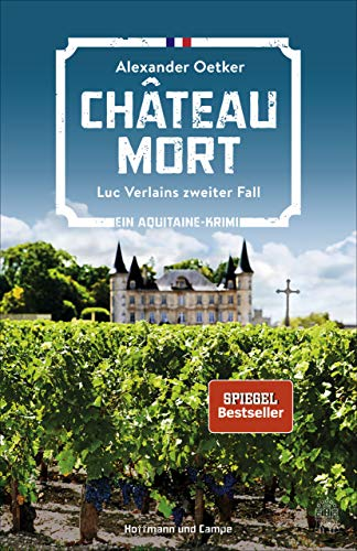 Château Mort: Luc Verlains zweiter Fall (Ein Aquitaine-Krimi 2)