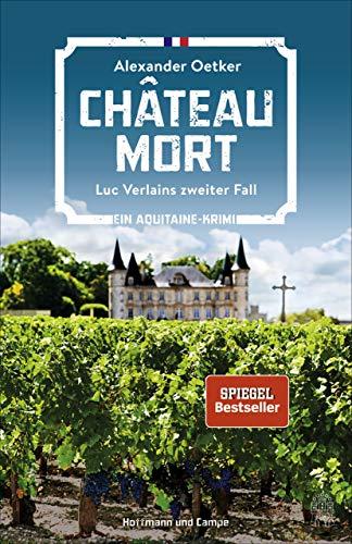 Château Mort: Luc Verlains zweiter Fall (Luc Verlain ermittelt 2)