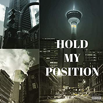 Hold My Position (feat. Kash Colie)
