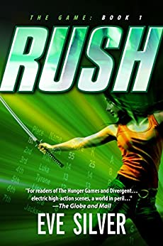 Rush (The Game Book 1) by [Eve Silver]