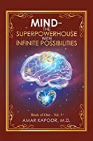 Mind the Superpowerhouse With Infinite Possibilities
