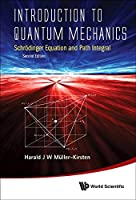 Introduction to Quantum Mechanics: Schrodinger Equation and Path Integral, 2nd Edition (Special Indian Edition / Reprint Year : 2020)