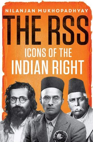 The RSS: Icons of the Indian Right: Icons of the Indian Right (PB)
