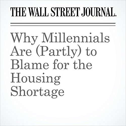 Why Millennials Are (Partly) to Blame for the Housing Shortage copertina