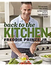 Back to the Kitchen: 75 Delicious, Real Recipes (& True Stories) from a Food-Obsessed Actor : A Cookbook