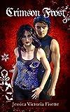 Crimson Frost (The Aldurian Chronicles Book 2) (English Edition)