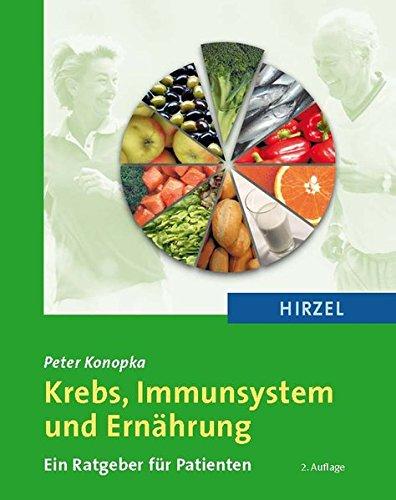 Krebs, Immunsystem und Ernährung: Ein Ratgeber für Patienten