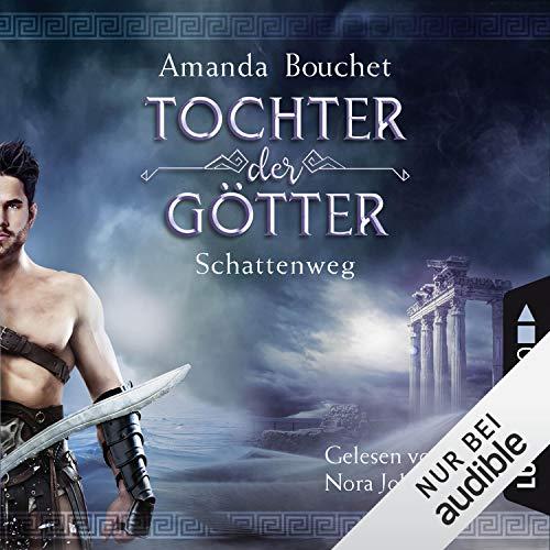 Schattenweg (Tochter der Götter 3) audiobook cover art