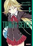 Trinity Seven T05