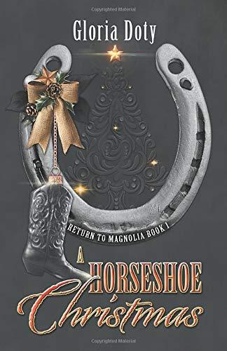A Horseshoe Christmas (Return to Magnolia)