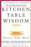 Kitchen Table Wisdom [Paperback]