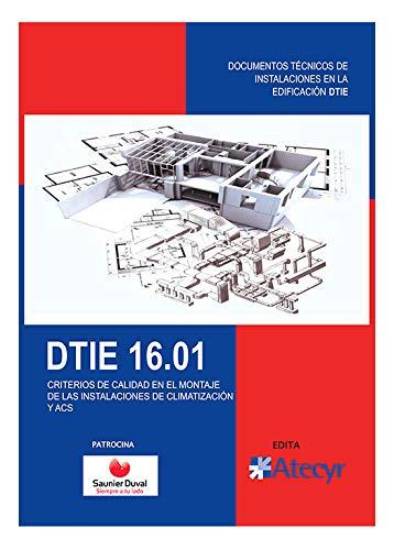 DTIE 16.01 Criterios de calidad en el montaje de la instalación de climatización y ACS