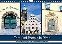 Tore und Portale in Pirna (Wandkalender 2022 DIN A4 quer): Spaziergang durch historische Altstadt (Monatskalender, 14 Seiten )