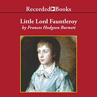 Little Lord Fauntleroy                   By:                                                                                                                                 Frances Hdogson Burnett                               Narrated by:                                                                                                                                 Virginia Leishman                      Length: 6 hrs and 17 mins     24 ratings     Overall 4.8