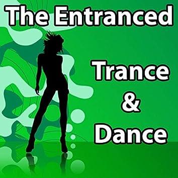 Trance & Dance