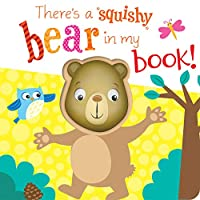 There's a Bear in my book! (Squishy In My Book)