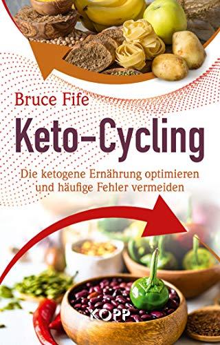 Keto-Cycling: Die ketogene Ernährung optimieren und häufige Fehler vermeiden