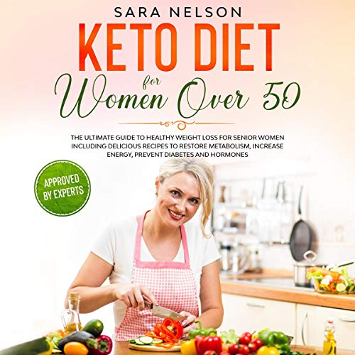 Keto Diet for Women Over 50  By  cover art