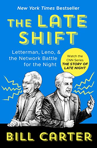 The Late Shift: Letterman, Leno, & the Network Battle for the Night (English Edition)