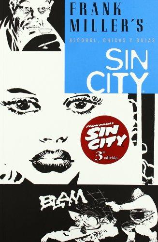 Sin City 6 Alcohol, Chicas Y Balas / Booze, Broad & Bullets
