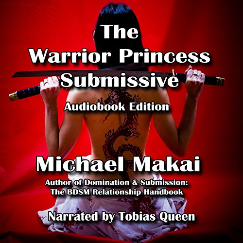 The Warrior Princess Submissive audiobook cover art