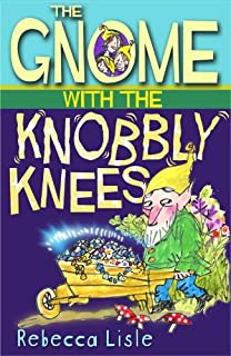 Gnome Knobbly Knees Laurie books