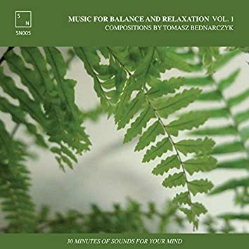 Music for Balance and Relaxation Vol.1