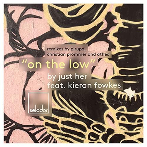 Just Her feat. Kieran Fowkes
