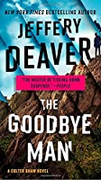 The Goodbye Man (A Colter Shaw Novel)