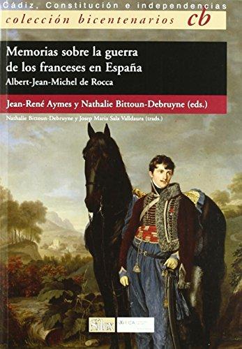 Memorias Sobre La Guerra De Los Franceses En España. Albert-Jean-Michel De Rocca...