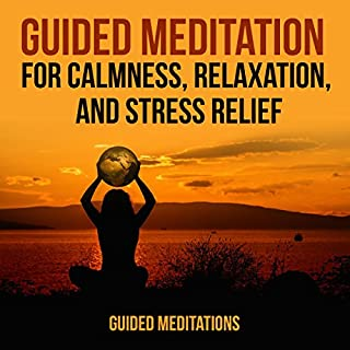 Guided Meditation for Calmness, Relaxation, and Stress Relief                   By:                                                                                                                                 Guided Meditations                               Narrated by:                                                                                                                                 Scarlett Artis                      Length: 18 mins     Not rated yet     Overall 0.0