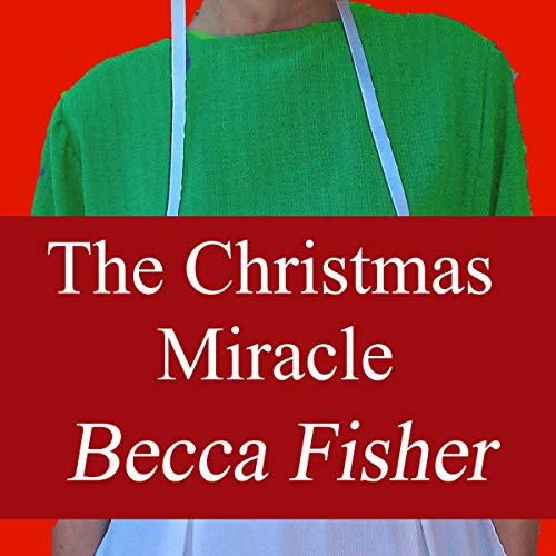 The Christmas Miracle audiobook cover art