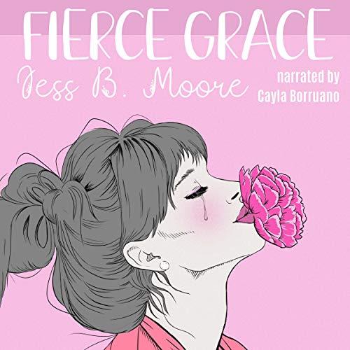 Fierce Grace audiobook cover art