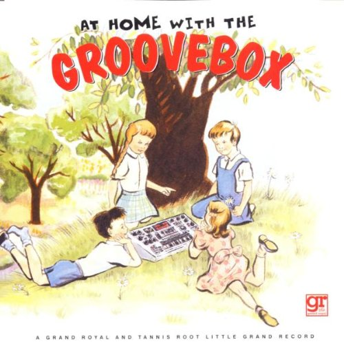 At Home With the Groovebox