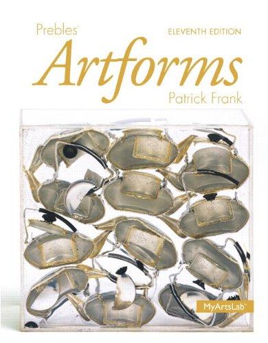 Prebles' Artforms Books a la Carte Plus New Mylab Arts with Etext -- Access Card Package