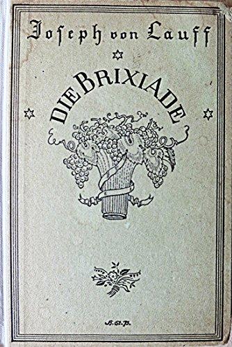 Die Sauhatz. Der Brixiade dritter und letzter Teil. Ein komisches Sau-, Wein- und Moselmärchen.