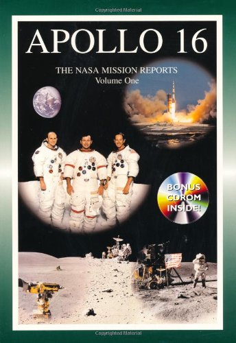 Apollo 16 - Volume 1: The NASA Mission Reports: Vol 1